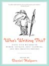 Who's Writing This? (eBook): Plagiarism, Authorship, and Disciplinary Cultures